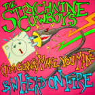 The Strychnine Cowboys' debut 7""