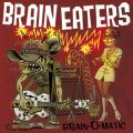 BRAIN-O-MATIC | BRAIN EATERS