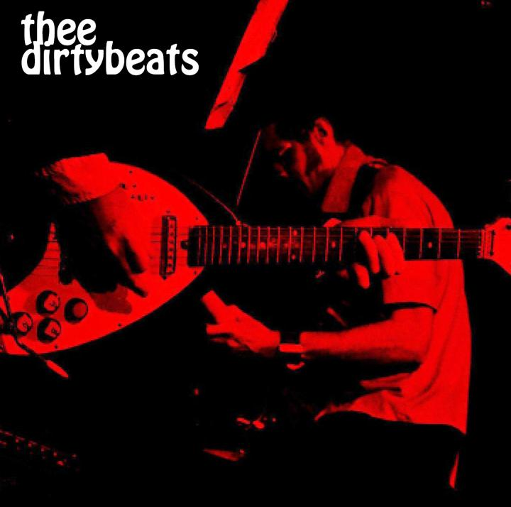 """thee dirtybeats"" 2011 debut ep by THEE DIRTYBEATS"
