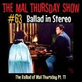 GaragePunk Pirate Radio - The Mal Thursday Show #63: Ballad in Stereo