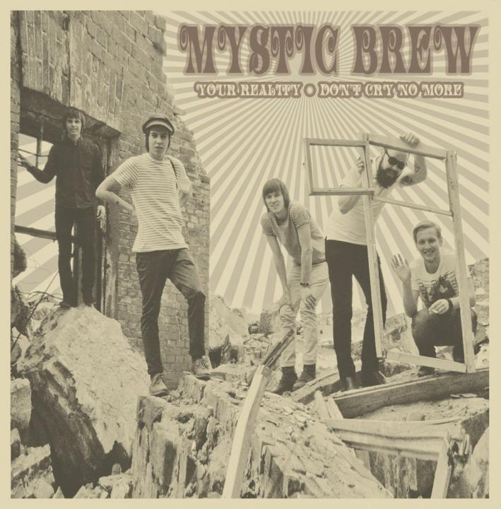 MYSTIC BREW - Your Reality 7'